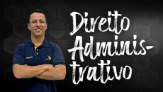 Direito Administrativo - Isolada 2019