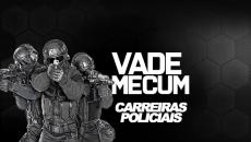 VADE MECUM PDF - CARREIRAS POLICIAIS